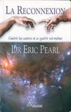 Livre d'Eric Pearl sur la Reconnexion